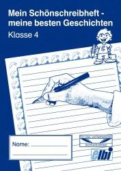 Elbi Schönschreibheft und Geschichten Klasse 4 - Jahresheft für Schönschrift und Aufsatz für Grundschule, Förderschule und Flüchtlinge in Übergangsklassen oder Intensivklassen