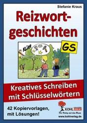 Kopiervorlagen Grundschule Deutsch Klasse 3 und 4 Reizwortgeschichten Aufsatz