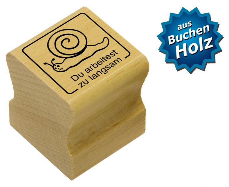 Elbi Motivstempel Kinder Holzstempel - Du arbeitest zu langsam